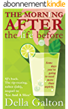 The Morning After The Life Before (Ice And A Slice Book 2) (English Edition)