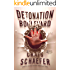 Detonation Boulevard (The Wisdom's Grave Trilogy Book 2)