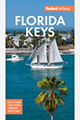 Fodor's In Focus Florida Keys: with Key West, Marathon and Key Largo (Full-color Travel Guide) Kindle Edition