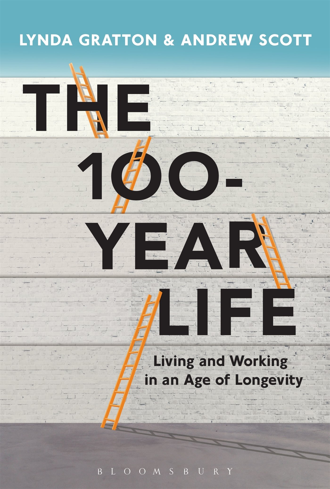 The 100-Year Life: Living and Working in an Age of Longevity ...