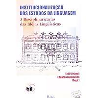 Institucionalizacao Dos Estudos Da Linguagem