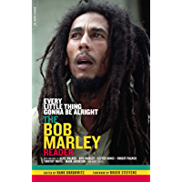 Every Little Thing Gonna Be Alright: The Bob Marley Reader book cover
