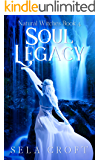 Soul Legacy (Natural Witches Book 4)