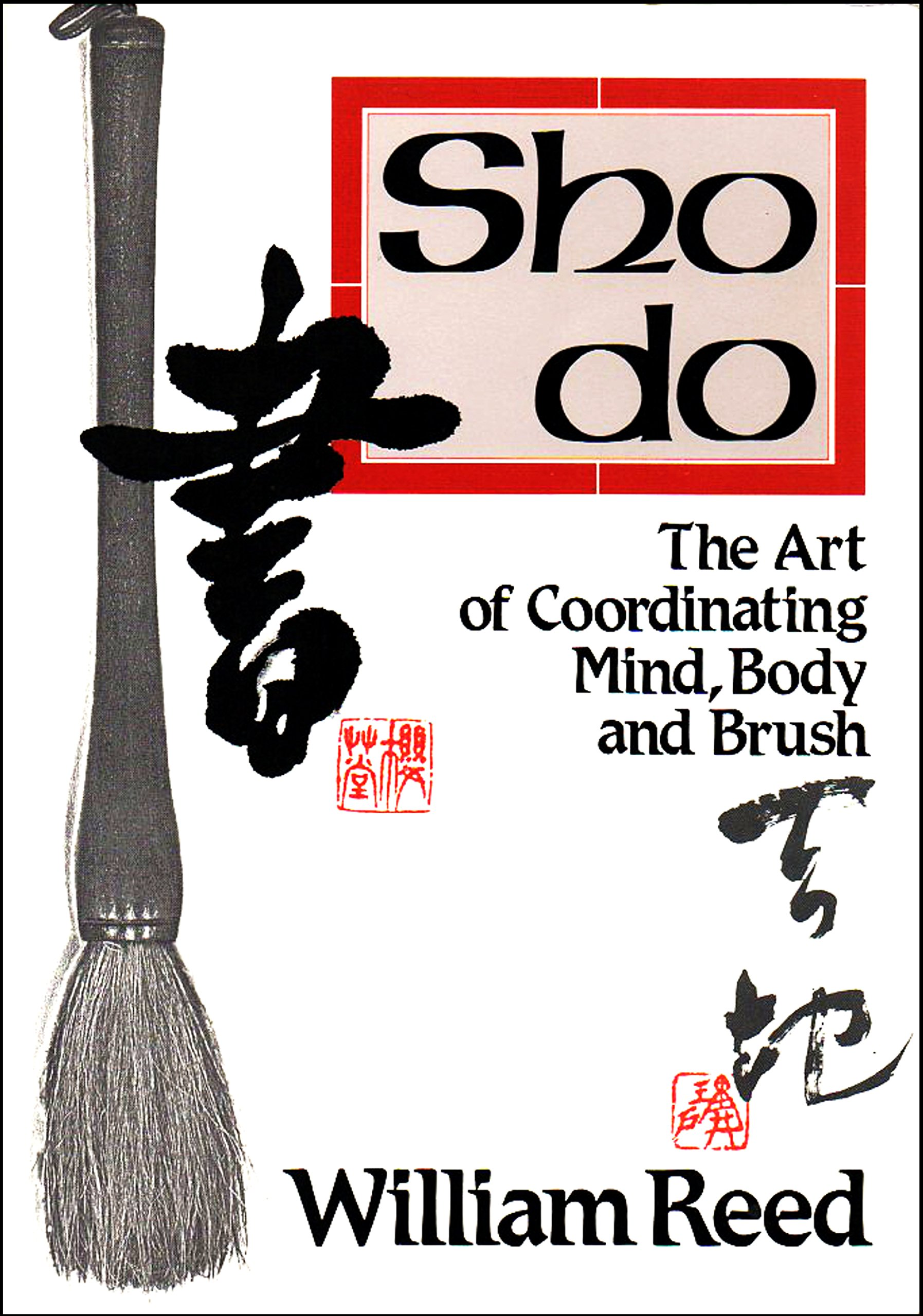 Shodo: The Art of Coordinating Mind, Body and Brush