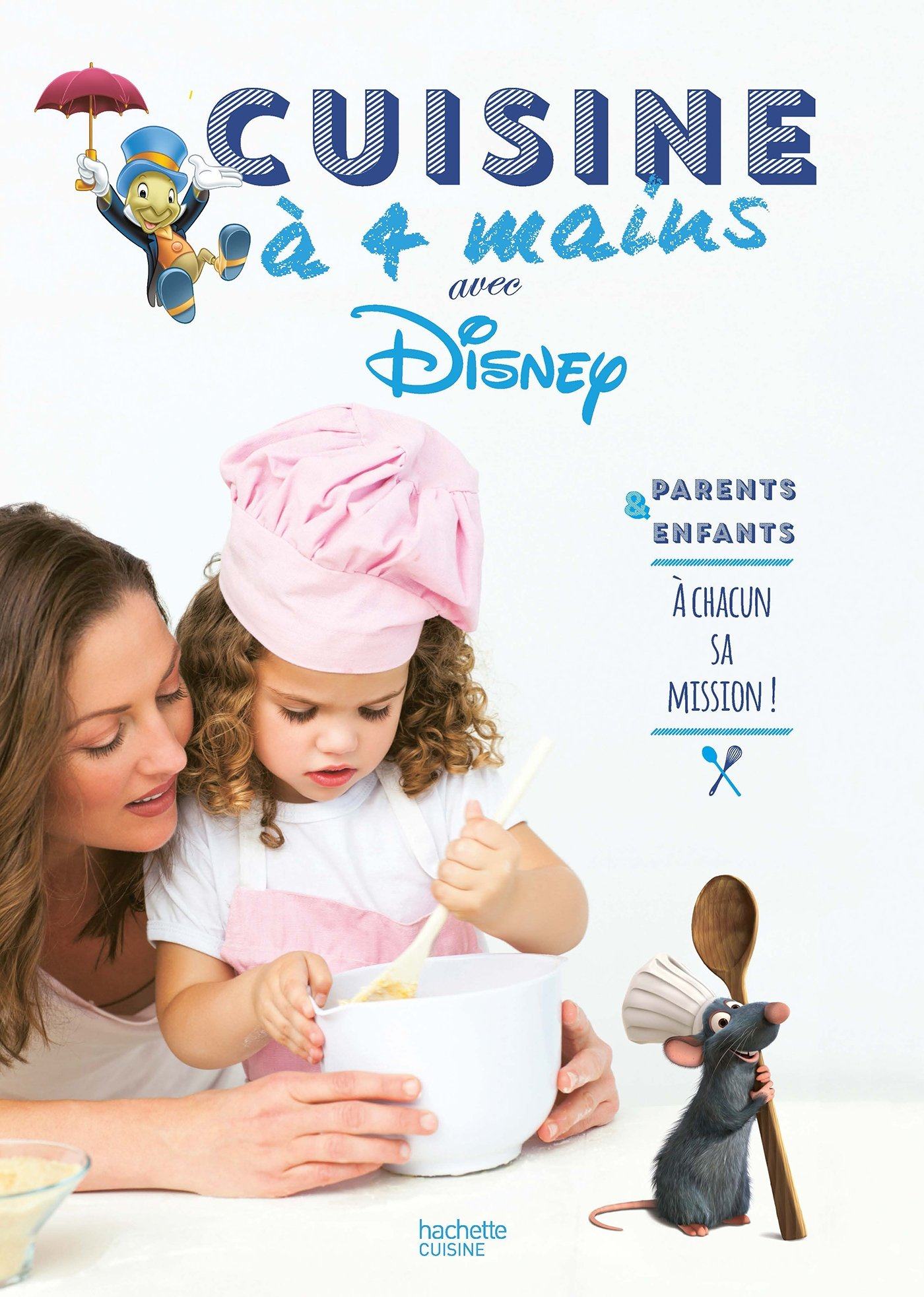Amazon Fr Cuisine A Quatre Mains Avec Les Heros De Disney