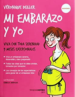 Mi embarazo y yo (Spanish Edition)