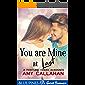 You Are Mine At Last (Fortune Creek Romance Book 3)