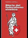 Storia del federalismo elvetico