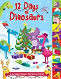 12 Days of Dinosaurs: A Jurassic Classic Christmas Carol