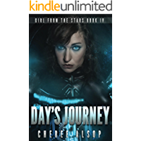 Girl from the Stars Book 4- Day's Journey (English Edition)