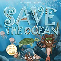 Save the Ocean (Save the Earth)