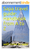 Sapa travel guide: Handbook from A to Z (123456789) (English Edition)