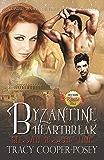 Byzantine Heartbreak (Beloved Bloody Time Book 2)