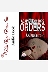 Against Doctor's Orders Audible Audiobook