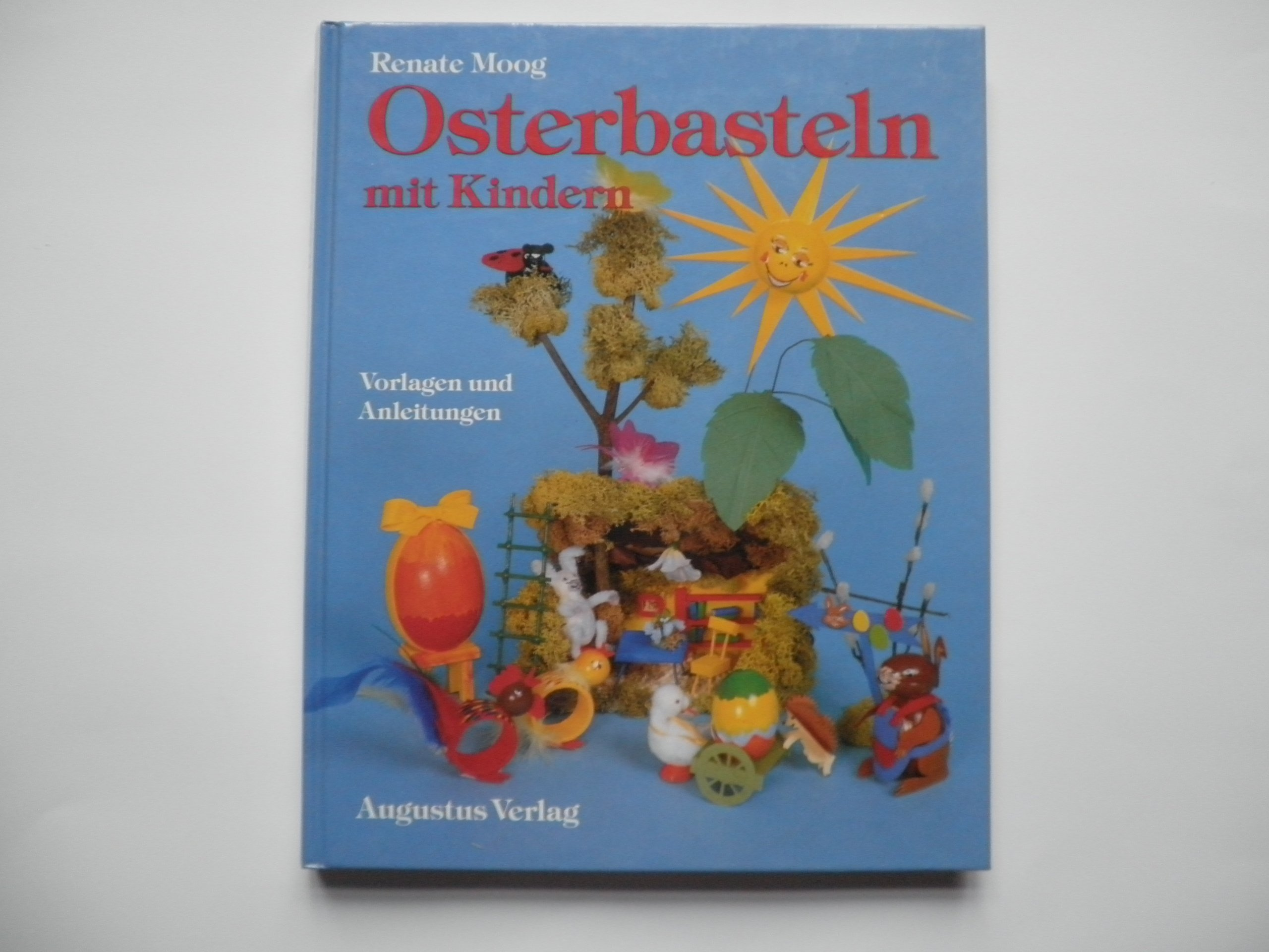 Osterbasteln Mit Kindern Vorlagen Und Anleitungen Amazonde