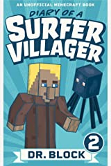Diary of a Surfer Villager: Book 2: (an unofficial Minecraft book for kids) Kindle Edition