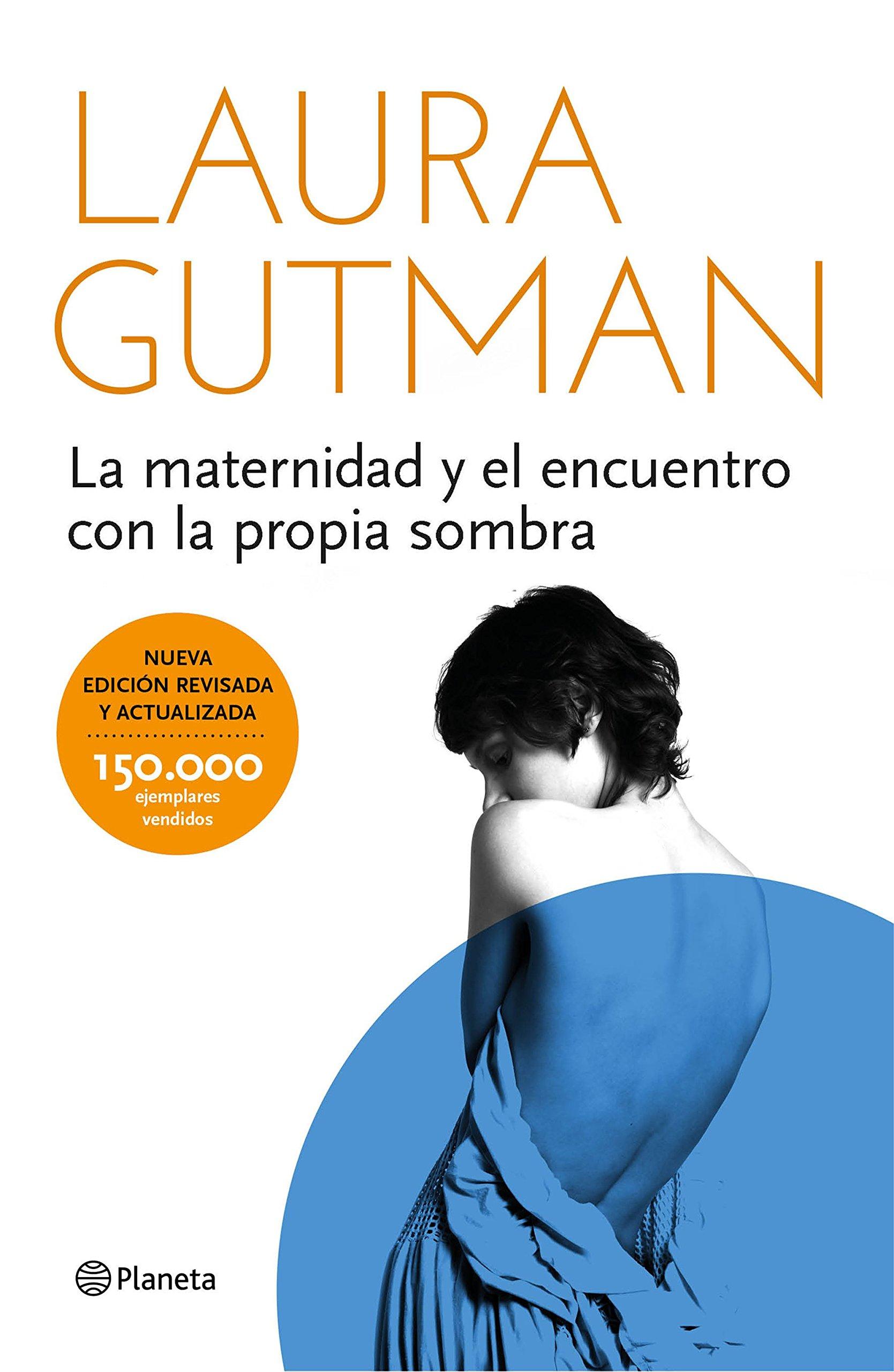 La maternidad y el encuentro con la propia sombra Prácticos: Amazon.es:  Laura Gutman: Libros