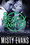 Deadly Target: SCVC Taskforce Series, Book 9 (SCVC Taskforce Romantic Suspense Series)