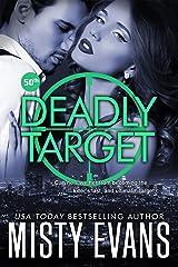 Deadly Target: SCVC Taskforce Series, Book 9 (SCVC Taskforce Romantic Suspense Series) Kindle Edition