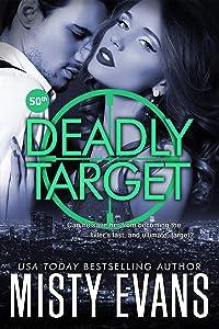 Deadly Target: SCVC Taskforce Series, Book 9 (SCVC Taskforce Romantic Suspense Series)