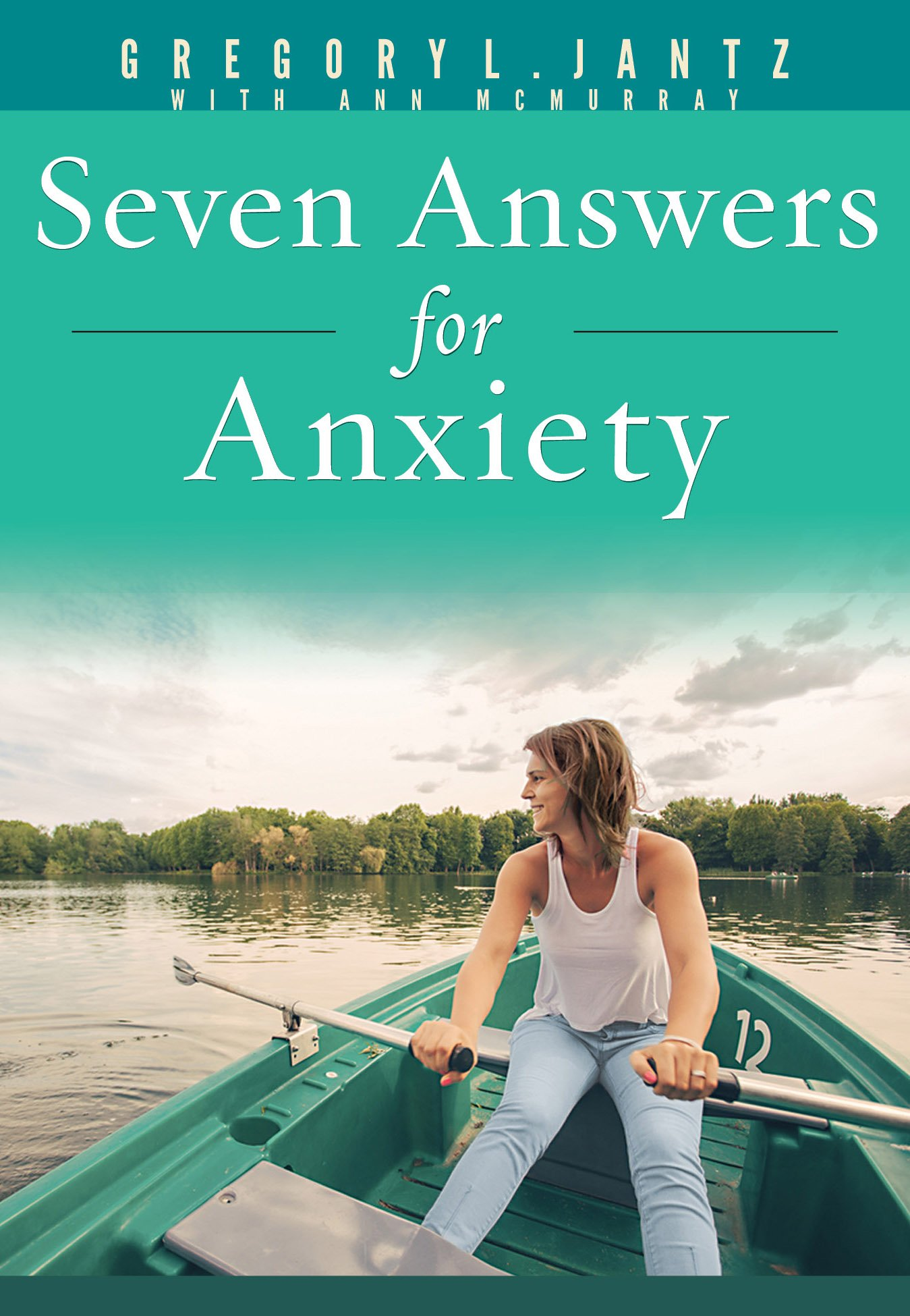 Seven Answers Anxiety Gregory Jantz product image
