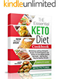 The Essential Keto Diet Cookbook: 94 Delicious and Easy Ketogenic Recipes For both Beginners and Experts to Lose Weight…