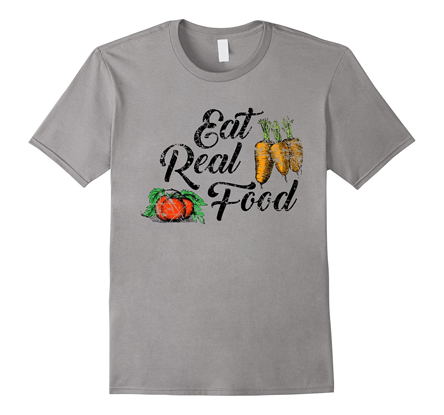 Eat Real Food Shirt Farm to Table Support Local Health-TD