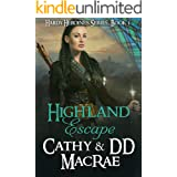 Highland Escape: A Scottish Medieval Romantic Adventure (Hardy Heroines Book 1)
