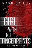 Girl With No Fingerprints
