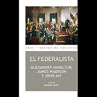 El Federalista (Básica de Bolsillo – Serie Clásicos del pensamiento político nº 300)