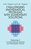 Challenging Mathematical Problems with Elementary Solutions, Vol. I: 001 (Dover Books on Mathematics)