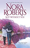Not Without You: An Anthology