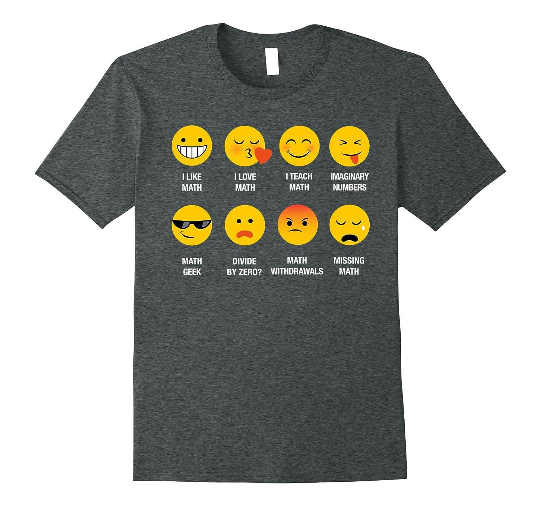 15869ee0d498 I Love Math Teachers Emoji Emoticon Funny Teaching Tee Shirt-ANZ ...