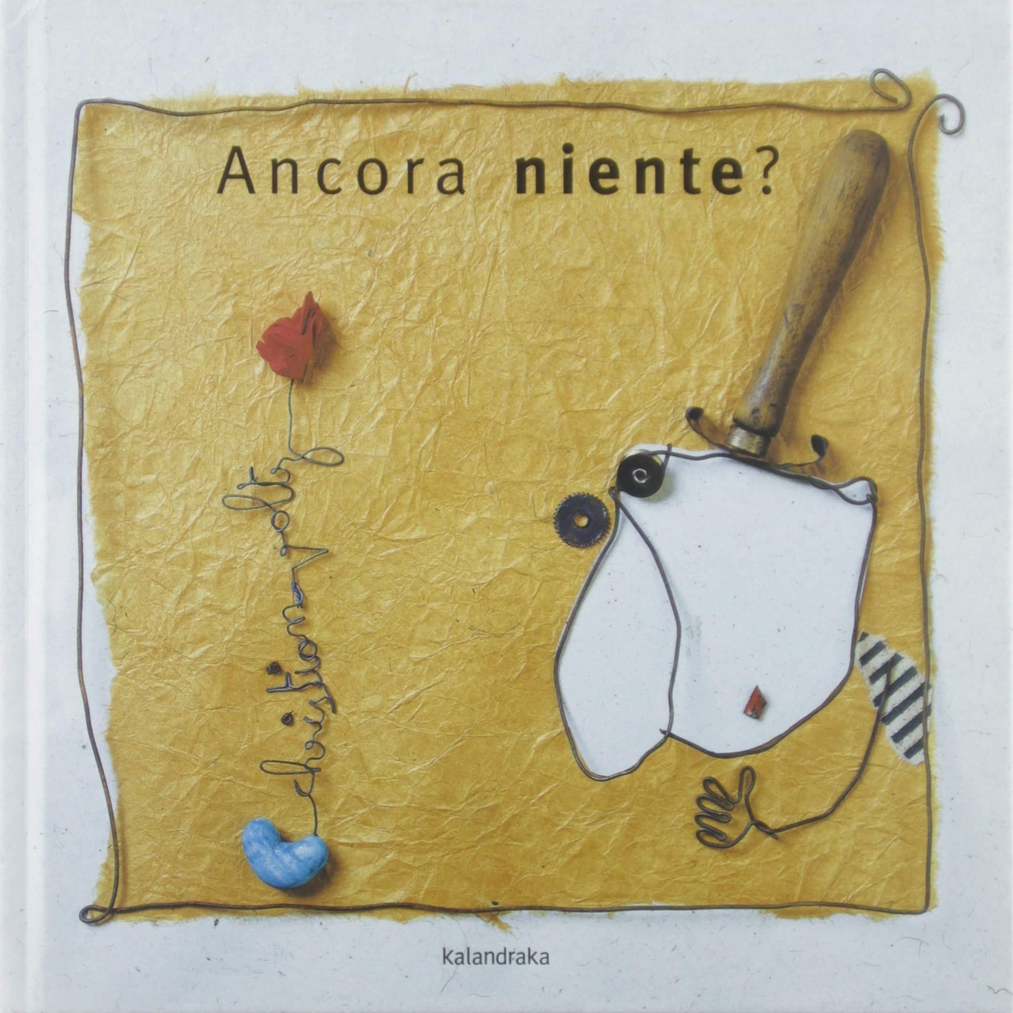 Amazon.it: Ancora niente? Ediz. a colori - Voltz, Christian, Bono, M. - Libri