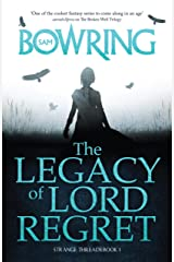The Legacy of Lord Regret (The Strange Threads Series) Kindle Edition