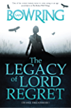 The Legacy of Lord Regret (The Strange Threads Series Book 1)