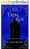 Trial Run (Wild Heritance)