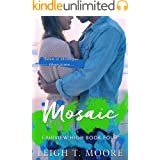 Mosaic: A small-town, second-chance romance. (Dragonfly Book 4)