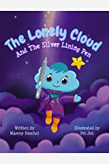 The Lonely Cloud and the Silver Lining Pen Kindle Edition