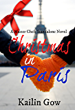 Christmas in Paris (A Master Chefs Series Standalone Novel)