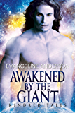 Awakened by the Giant: Brides of the Kindred