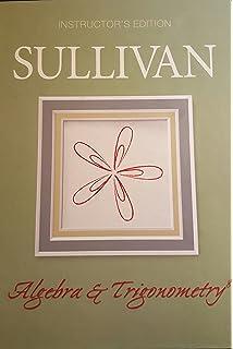 Algebra and trigonometry michael sullivan 9780132329033 amazon algebra trigonometry instructors edition fandeluxe Images