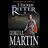 """Der Heckenritter Graphic Novel, Bd. 2: Das verschworene Schwert: Die Vorgeschichte zu """"Game of Thrones"""""""