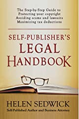 Self-Publisher's Legal Handbook: The Step-by-Step Guide to the Legal Issues of Self-Publishing Kindle Edition