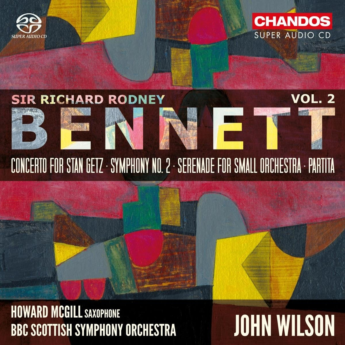 SACD : Howard McGill - BBC Scottish Symphony Orchestra - Orchestral Works 2 (Hybrid SACD)