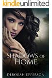 Shadows of Home: A Woman with Questions. A Man with Secrets. A Bayou without Mercy