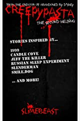 Creepypasta: The Second Helping Kindle Edition