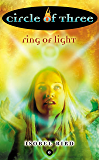 Circle of Three #6: Ring of Light