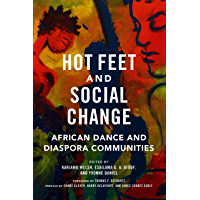Hot Feet and Social Change: African Dance and Diaspora Communities book cover