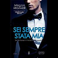Sei sempre stata mia (Italian Edition)